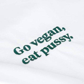 Camiseta · Go vegan, eat pussy