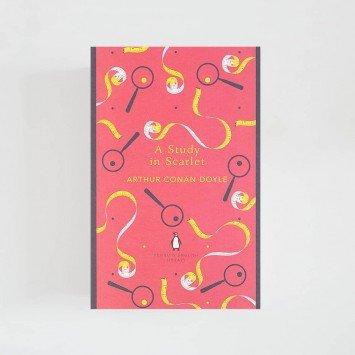 A Study in Scarlet · Arthur Conan Doyle (Penguin English Library)
