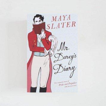 Mr Darcy's Diary · Maya Slater (Orion Publishing)
