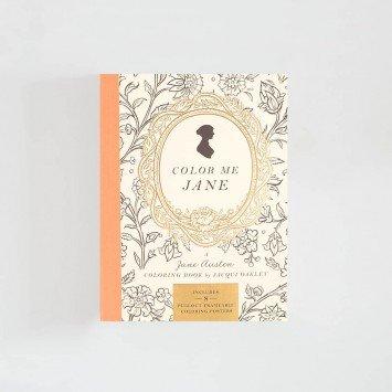 Color Me Jane · A Jane Austen Adult Coloring Book
