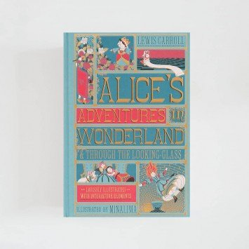 Alice's Adventures in Wonderland and Through the Looking-Glass · Lewis Carroll (MinaLima)
