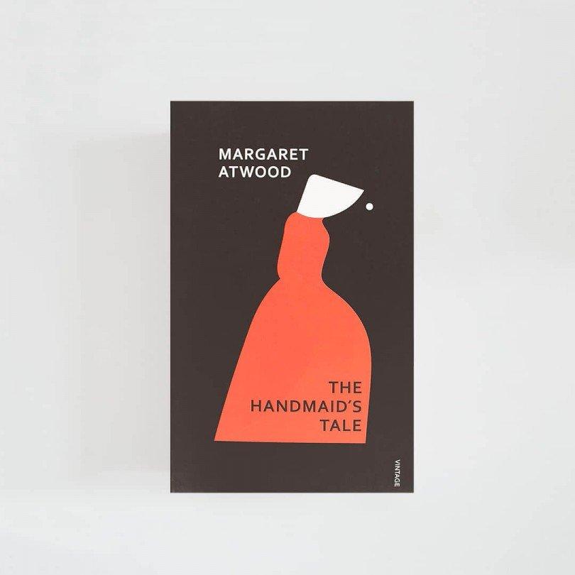 The Handmaid's Tale · Margaret Atwood (Vintage Classics)