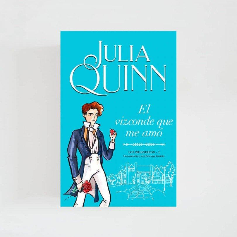 Bridgerton II · El vizconde que me amó (Julia Quinn)