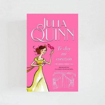 Bridgerton III · Te doy mi corazón (Julia Quinn)
