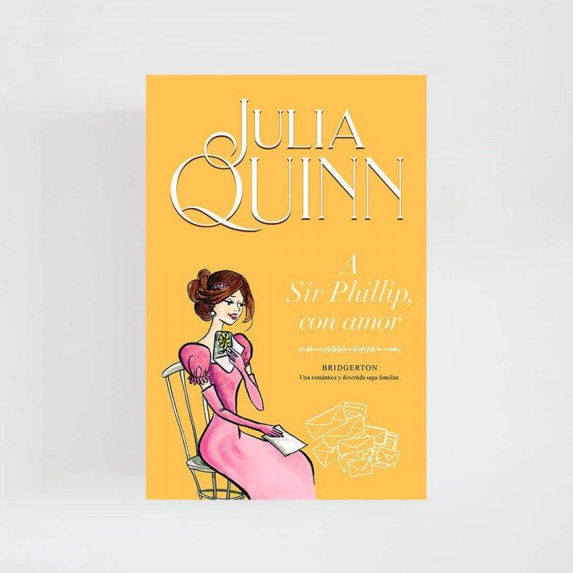Bridgerton V · A Sir Phillip, con amor (Julia Quinn)