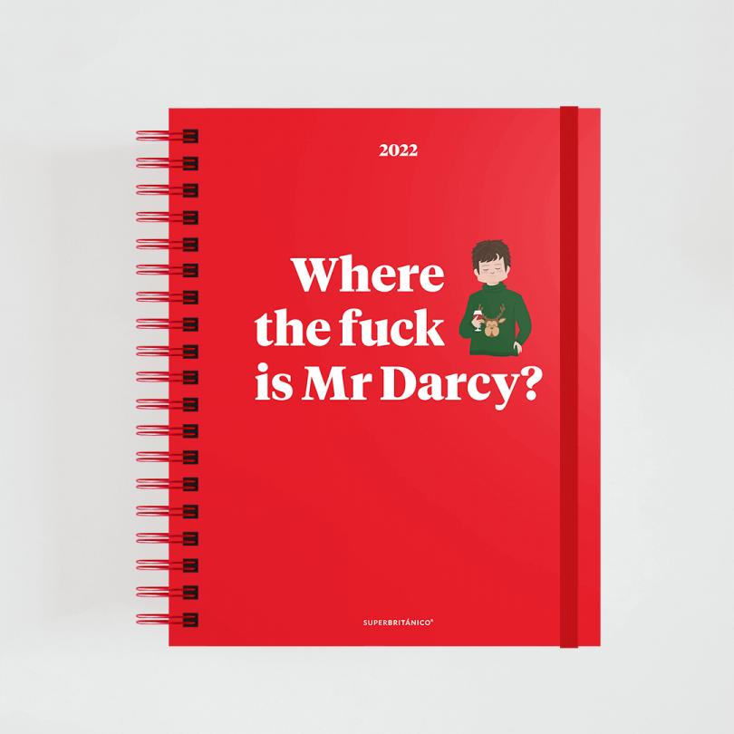 Agenda 2022 · Where the fuck is Mr Darcy?